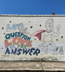 Love is the Question Mural